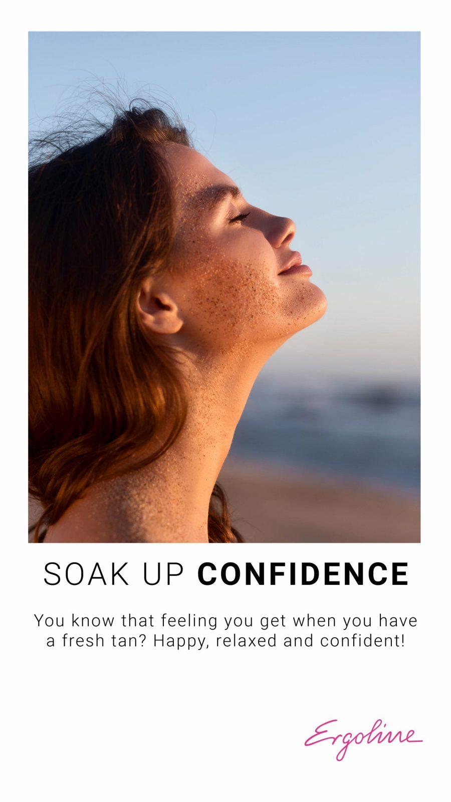 Soak Up Confidence